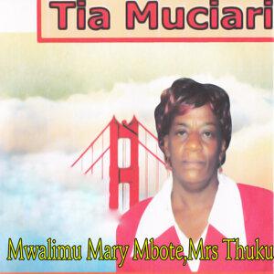 Mwalimu Mary Mbote,Mrs Thuku 歌手頭像