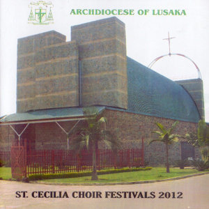 St. Cecilia Choir Archdiocese Of Lusaka 歌手頭像