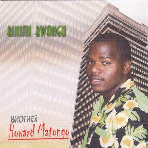 Brother Howard Matongo 歌手頭像