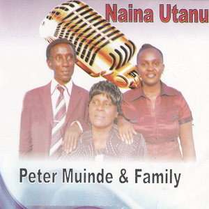 Peter Muinde And Family 歌手頭像