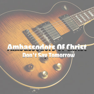 Ambassadors Of Christ 歌手頭像