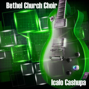 Bethel Church Choir 歌手頭像