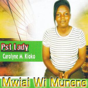 Pst Lady Carolyne M Kioko 歌手頭像