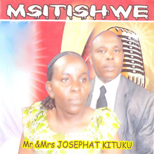 Mr & Mrs Josephat Kituku 歌手頭像