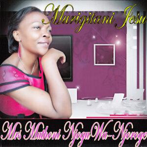 Mrs Muthoni Njogu Wa-Njoroge 歌手頭像