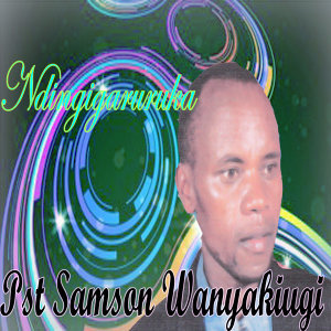 Pst Samson Wanyakiugi 歌手頭像