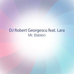 DJ Robert Georgescu, Lara