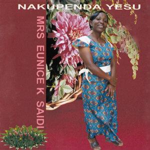 Mrs Eunice K Saidi 歌手頭像
