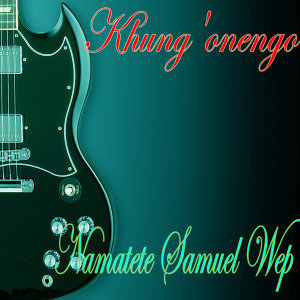 Namatete Samuel Wep 歌手頭像