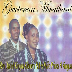 Rev Daniel Kinyua Kibuchi & His Wife Prisca N Kinyua 歌手頭像