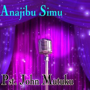 Pst. John Mutuku 歌手頭像
