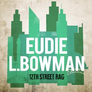 Eudie L. Bowman 歌手頭像