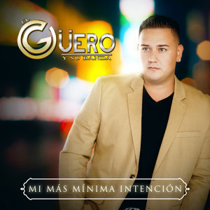 EL Guero y Su Banda 歌手頭像
