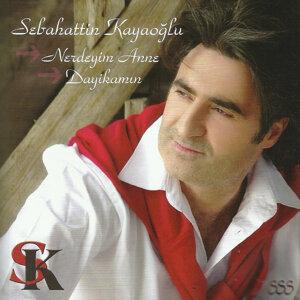 Sebahattin Kayaoğlu 歌手頭像