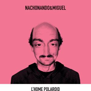nachonando&miguel 歌手頭像