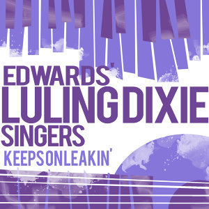 Edwards' Luling Dixie Singers 歌手頭像