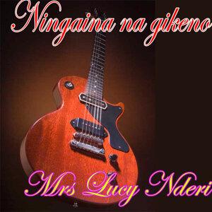 Mrs Lucy Nderi 歌手頭像