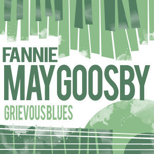 Fannie May Goosby 歌手頭像