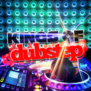 Dubstep Kings|Dubstep Mix Collection|Sound of Dubstep 歌手頭像