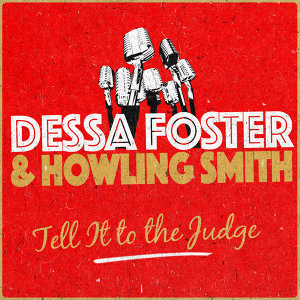 Dessa Foster & Howling Smith 歌手頭像