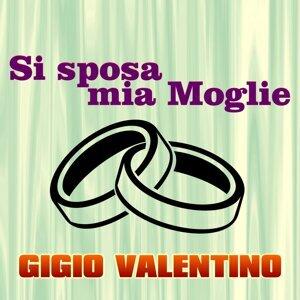 Gigio Valentino 歌手頭像