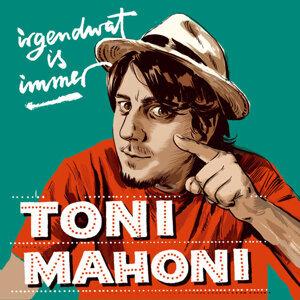 Toni Mahoni