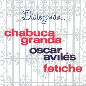 Chabuca Granda, Oscar Aviles , Fetiche 歌手頭像