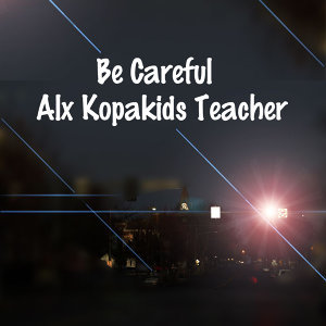 Alx Kopakids Teacher 歌手頭像