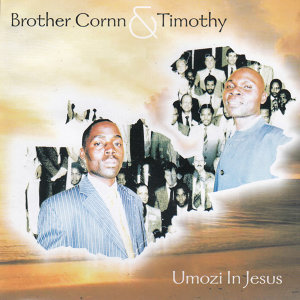 Brother Cornn & Timothy 歌手頭像