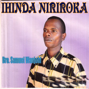 Bro. Samuel Wanjohi 歌手頭像