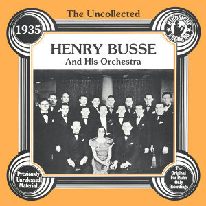 Henry Busse And His Orchestra 歌手頭像