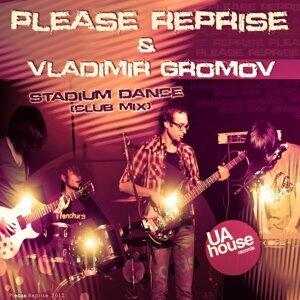 Vladimir Gromov & Please Reprise 歌手頭像