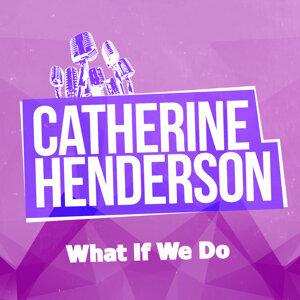 Catherine Henderson 歌手頭像