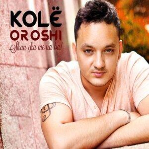 Kolë Oroshi 歌手頭像