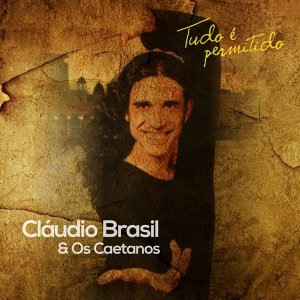 Cláudio Brasil, Os Caetanos 歌手頭像