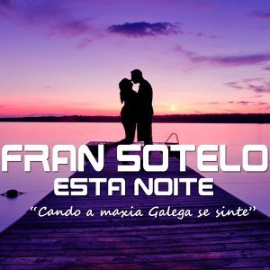 Fran Sotelo 歌手頭像