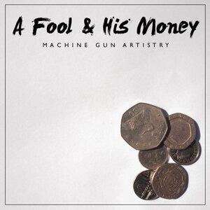 A Fool & His Money 歌手頭像
