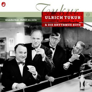 Ulrich Tukur & Die Rhythmus Boys 歌手頭像