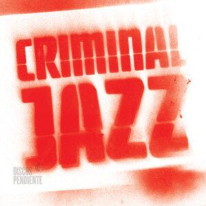 Criminal Jazz 歌手頭像