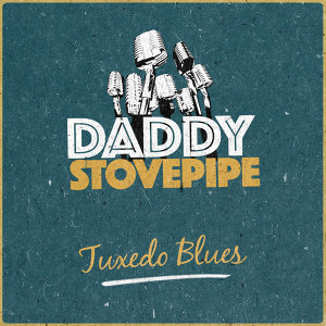 Daddy Stovepipe 歌手頭像