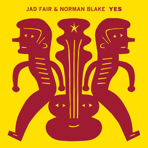 Jad Fair & Norman Blake 歌手頭像