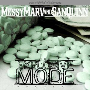 Messy Marv & San Quinn