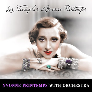 Yvonne Printemps With Orchestra 歌手頭像