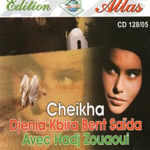 Cheikha Djenia Kbira Bent Saïda avec Hadj Zouaoui 歌手頭像