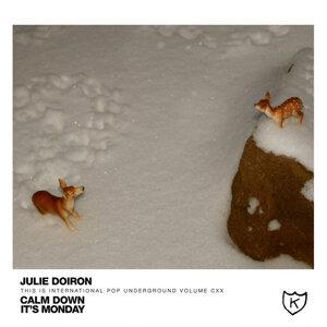 Julie Doiron / Calm Down, It's Monday 歌手頭像