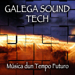 Galega Sound Tech 歌手頭像