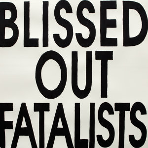 Blissed Out Fatalists 歌手頭像