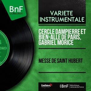 Cercle Dampierre et Bien-Allé de Paris, Gabriel Morice 歌手頭像