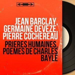 Jean Barclay, Germaine Devèze, Pierre Cochereau 歌手頭像