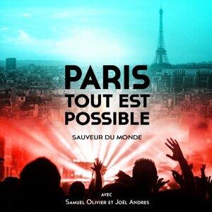 collectif Paris Tout Est Possible, Samuel Olivier, Joël Andres 歌手頭像